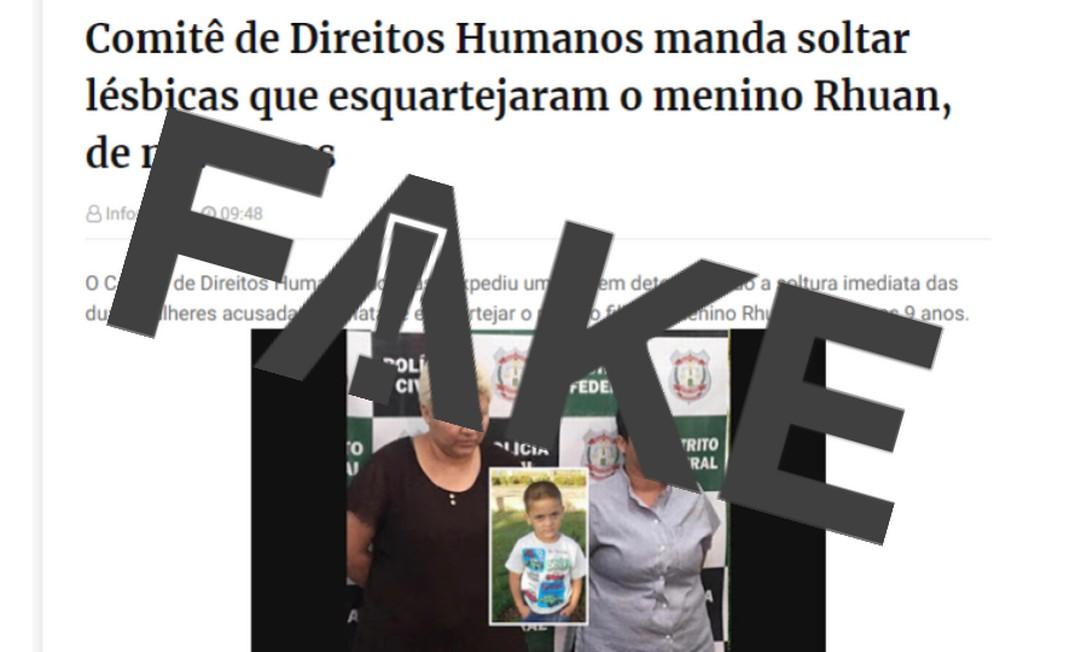 É #FAKE que acusadas de matar menino Rhuan foram soltas por Comitê de Direitos Humanos Foto: Reprodução