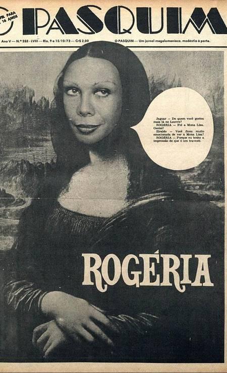 Capa com sátira do quadro 'Monalisa' com o rosto da atriz Rogéria Foto: Divulgação