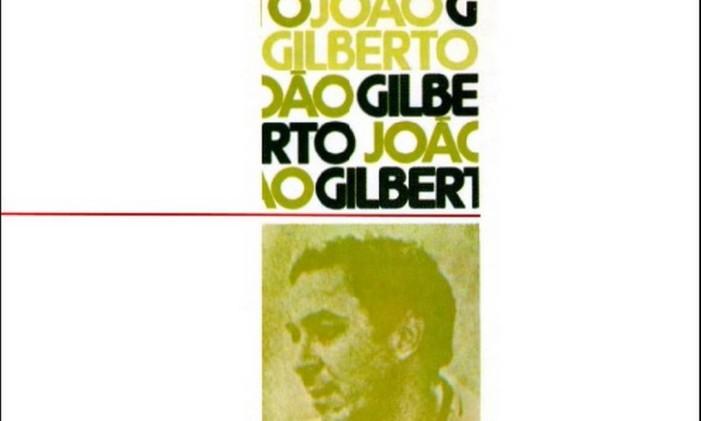 João Gilberto (1973) Foto: Reprodução / Internet