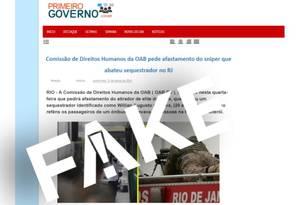 É #FAKE que OAB-RJ pediu afastamento de sniper de sequestrador da Ponte Rio-Niterói Foto: Reprodução