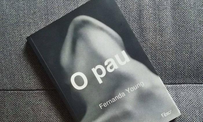 Capa do livro 'O pau', de Fernanda Young Foto: Reprodução