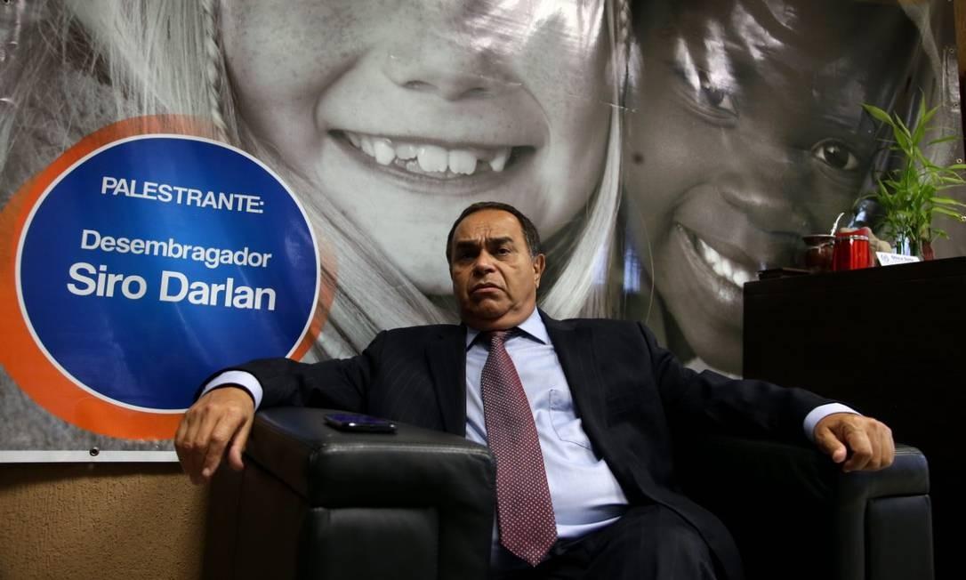 O desembargador Siro Darlan Foto: Rafael Moraes/Arquivo/O GLOBO - 2015