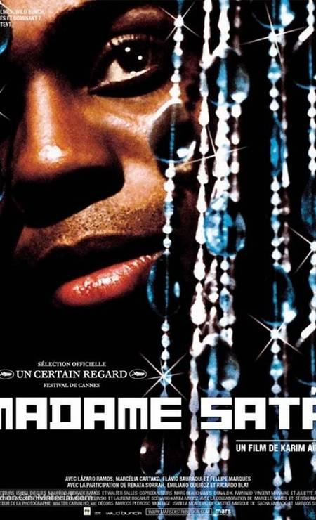 Madame Satã (2002): Estrelado por Lázaro Ramos, filme de Karim Aïnouz conta a história do lendário personagem da boemia carioca Foto: Divulgação