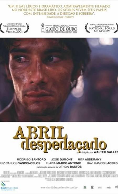 'Abril despedaçado' (2001): Filme com Rodrigo Santoro foi indicado ao Globo de Ouro de melhor filme estrangeiro Foto: Divulgação