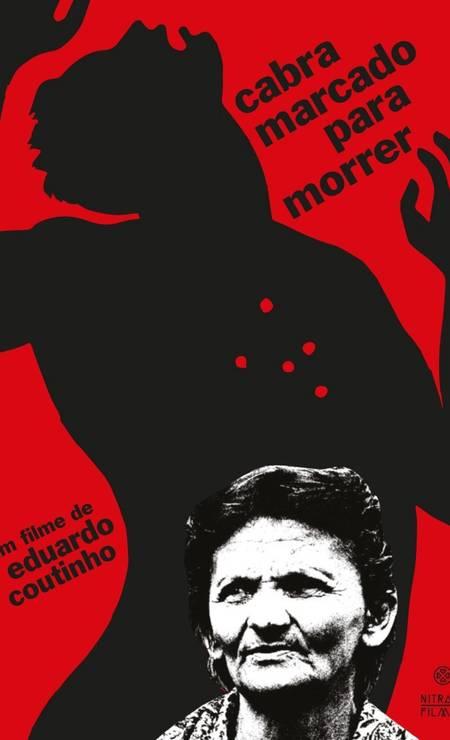 'Cabra marcado para morrer' (1984): documentário de Eduardo Coutinho conta a história de João Pedro Teixeira, um líder camponês da Paraíba, assassinado em 1962. Iniciada na década de 1960, produção foi interrompida pela Ditadura e retomada apenas 17 anos depois Foto: Divulgação