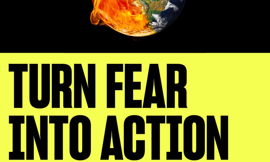"""""""Transforme o medo em ação"""", diz a legenda do cartaz da iniciativa Countdown, lançada na quarta-feira, em Nova York Foto: Divulgação"""