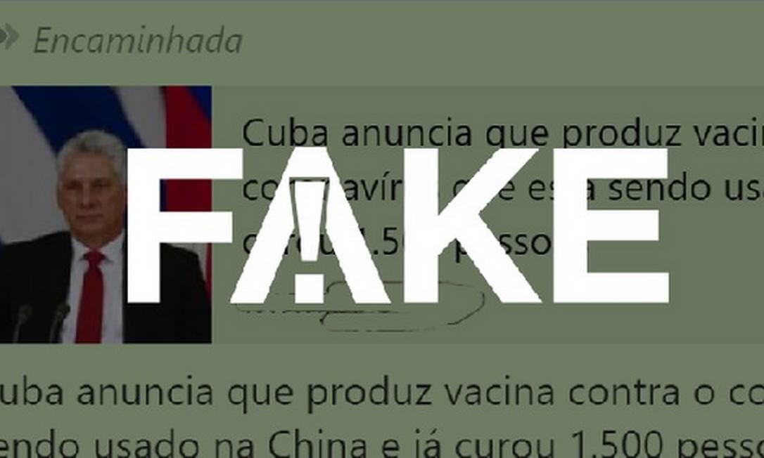 É #FAKE que Cuba tem enviado vacina contra o coronavírus para a China Foto: Reprodução