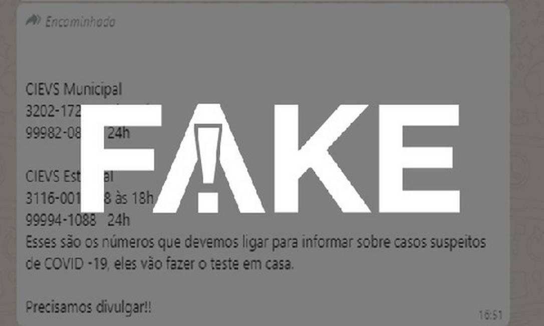 É #FAKE mensagem que indica números de Centros de Informações Estratégicas em Vigilância em Saúde para acionar exame de coronavírus em casa Foto: Reprodução