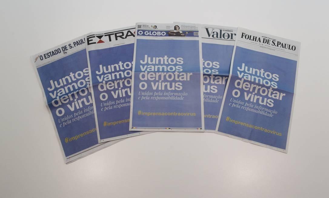 Capas dos jornais na campanha contra o coronavírus Foto: Gabriel de Paiva / Agência O Globo