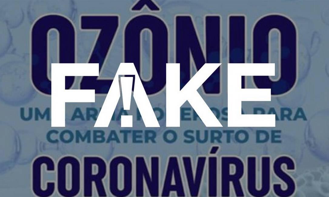 É #FAKE que ozonioterapia mata o novo coronavírus Foto: Reprodução