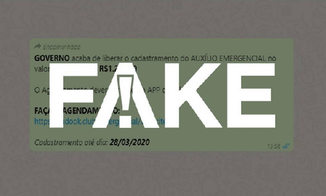 É #FAKE mensagem que fala em cadastro para receber de R$ 600 a R$ 1.200 de auxílio emergencial por causa do coronavírus Foto: Reprodução