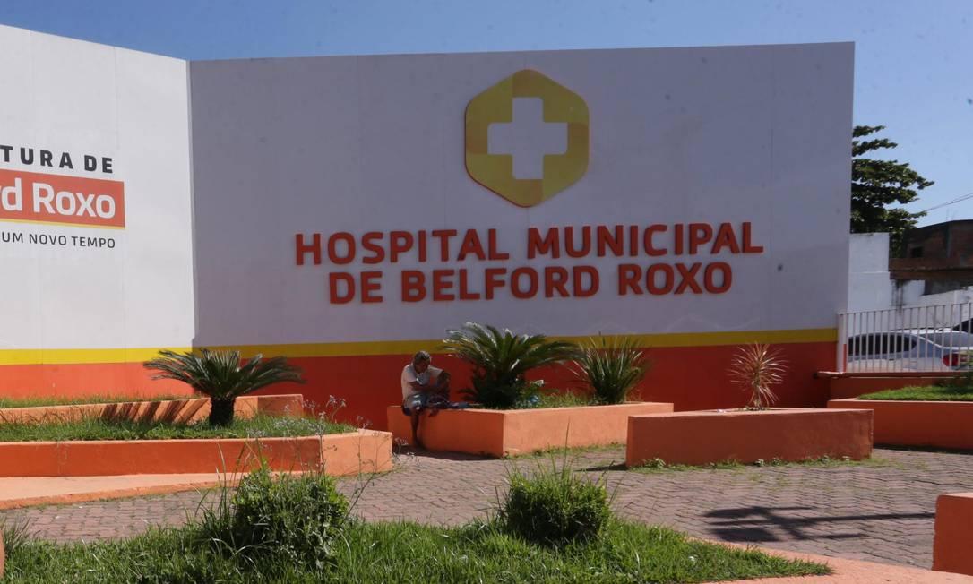 Hospital Municipal de Belford Roxo, na Baixada Fluminense Foto: Cléber Júnior / Agência O Globo - 24.06.2019