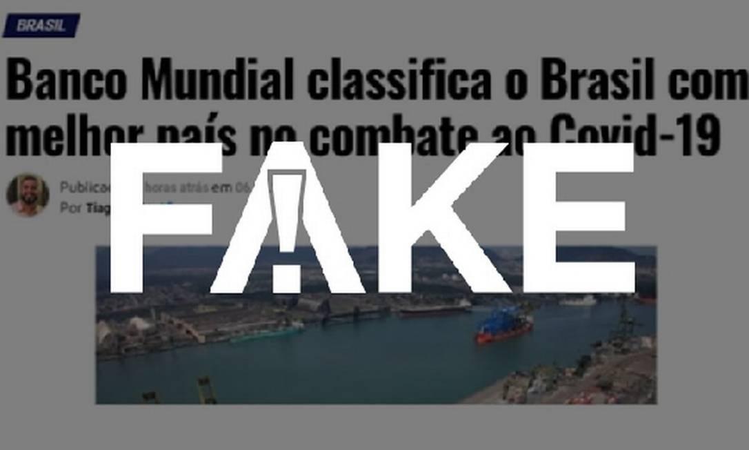 É #FAKE que Banco Mundial classificou Brasil como o melhor país do mundo no combate à Covid-19 Foto: Reprodução