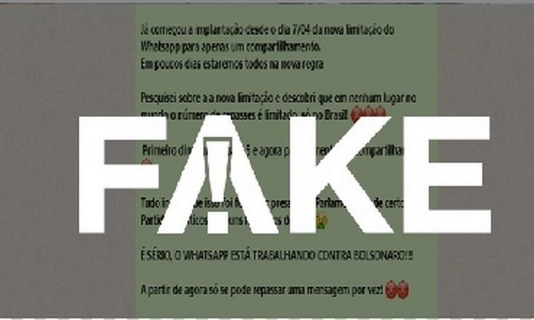 É #FAKE que WhatsApp limitou encaminhamento de mensagens apenas no Brasil após pressão política Foto: Reprodução