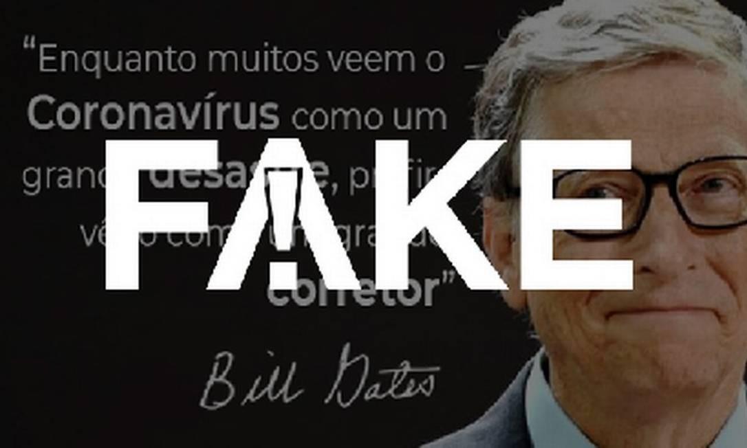 É #FAKE que Bill Gates escreveu carta aberta que diz que, apesar de muitos verem como um desastre, o coronavírus é um grande corretor Foto: Reprodução