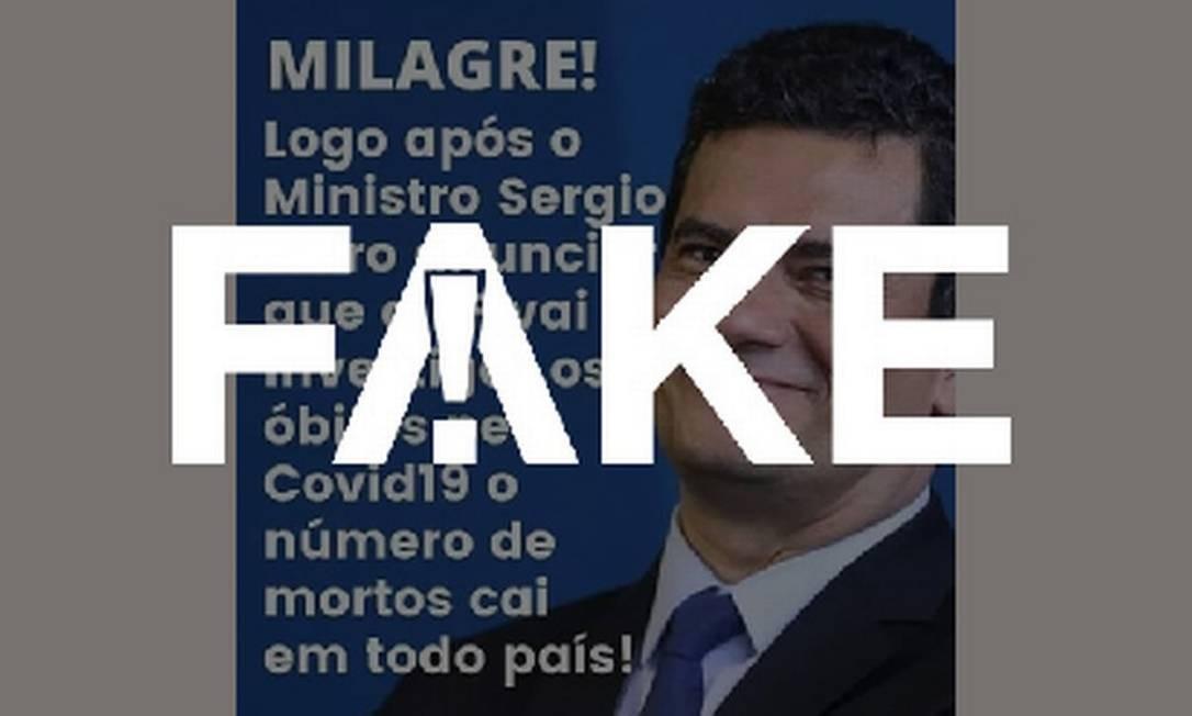 É #FAKE que Moro anunciou investigação da PF e mortes por coronavírus passaram a cair Foto: Reprodução