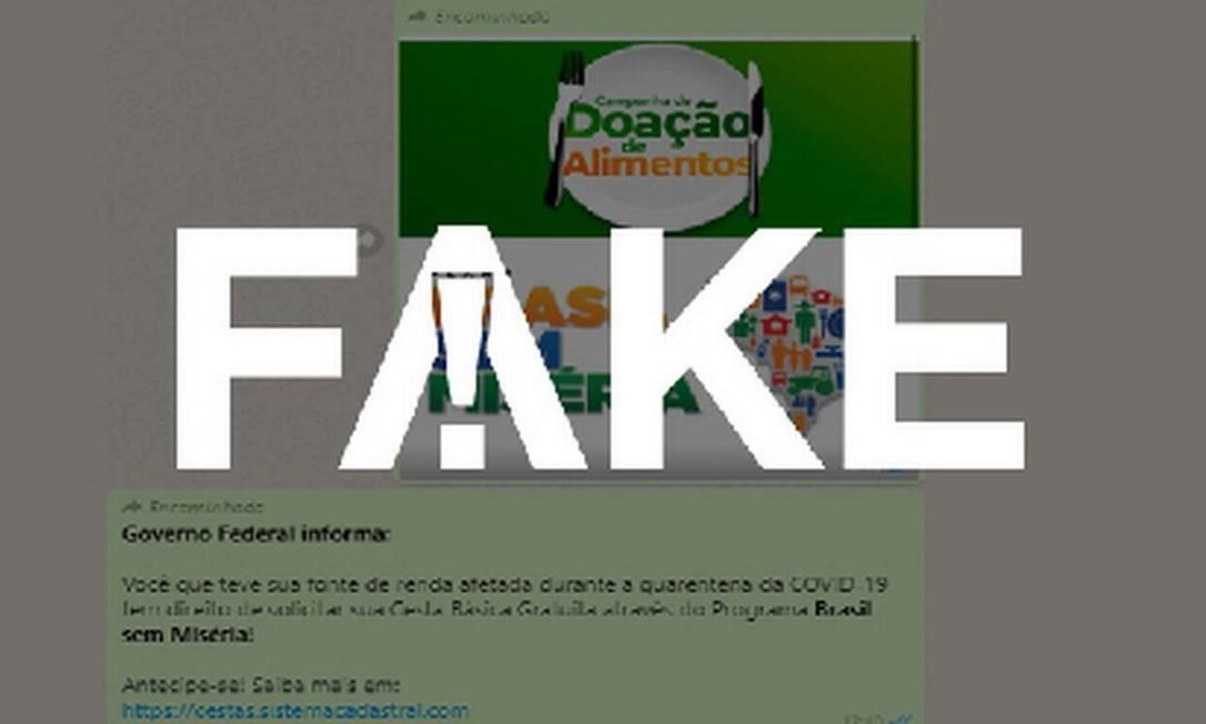 É #FAKE mensagem com cadastro para receber cesta básica pelo programa Brasil sem Miséria Foto: Reprodução