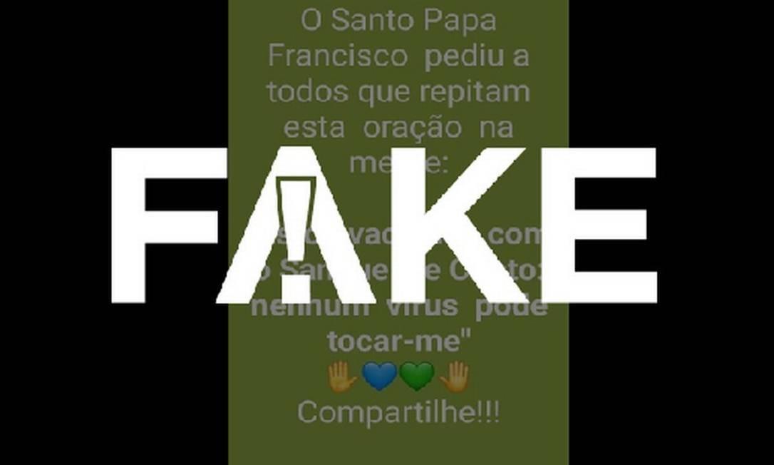 É #FAKE que Papa disse para todos fazerem a oração 'Estou vacinado com o sangue de Cristo e nenhum vírus pode tocar-me' Foto: Reprodução
