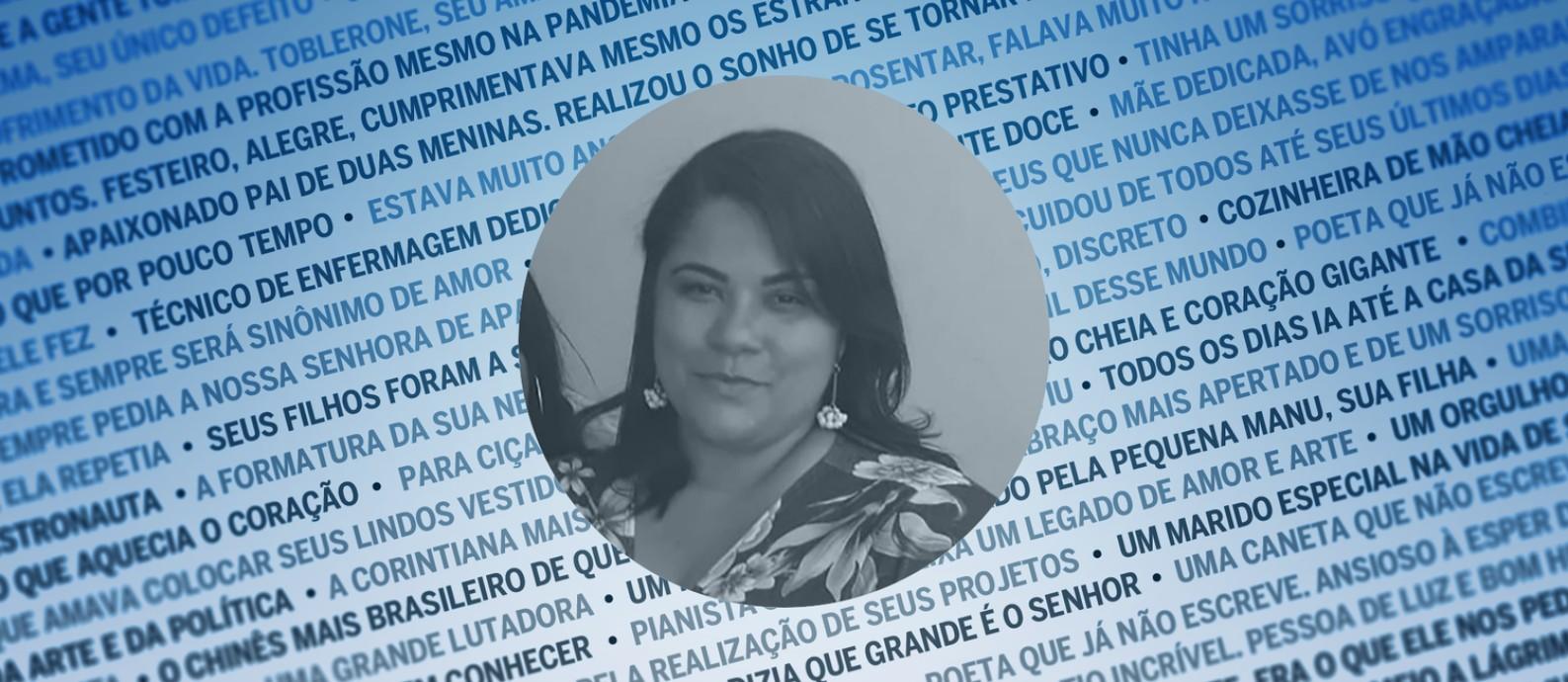 Carla de Oliveira Obelar, auxiliar de enfermagem, foi vítima da Covid-19 Foto: Arquivo pessoal