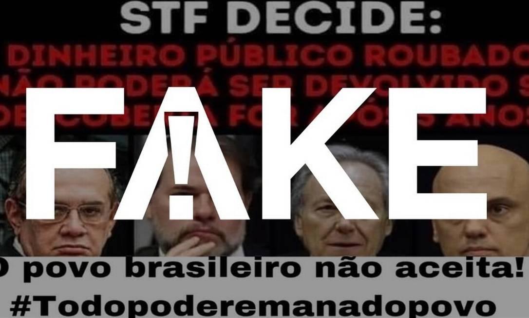 É #FAKE que STF decidiu que dinheiro público roubado não precisa ser devolvido passados cinco anos da investigação Foto: Reprodução