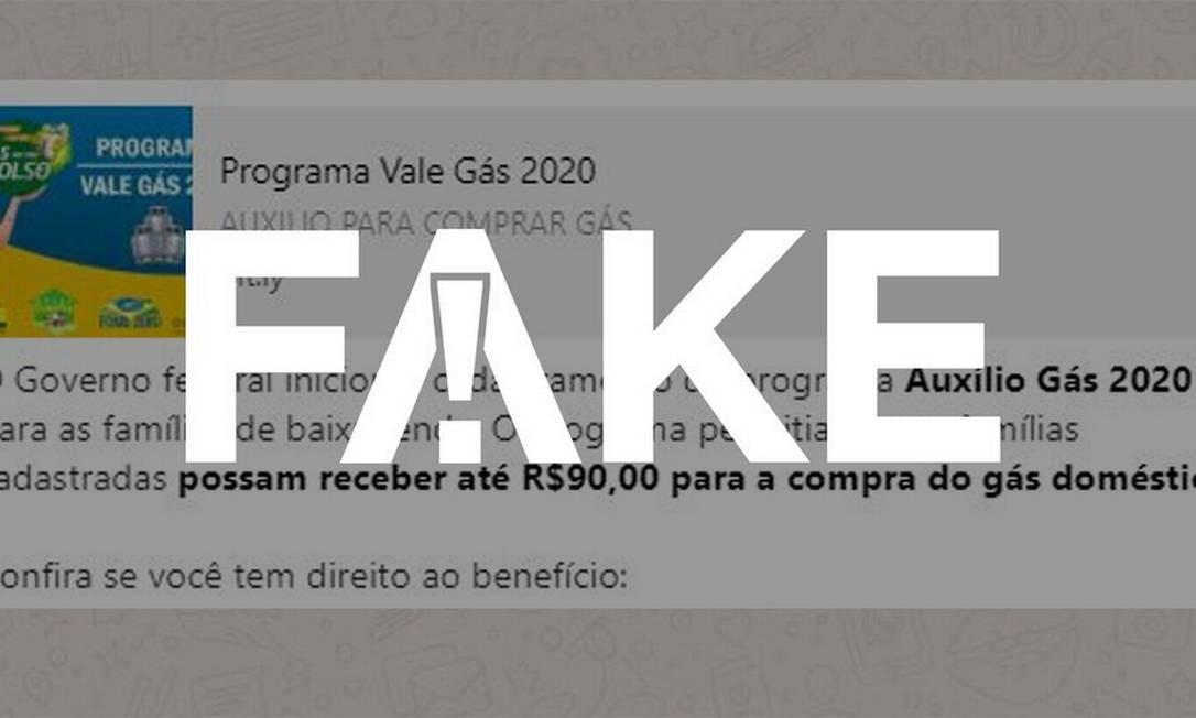 É #FAKE mensagem que fala em cadastro para receber auxílio gás Foto: Reprodução