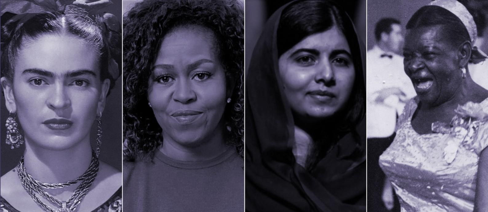 Frida Kahlo, Michelle Obama, Malala Yousafzai e Clementina de Jesus Foto: Reprodução e Arquivo