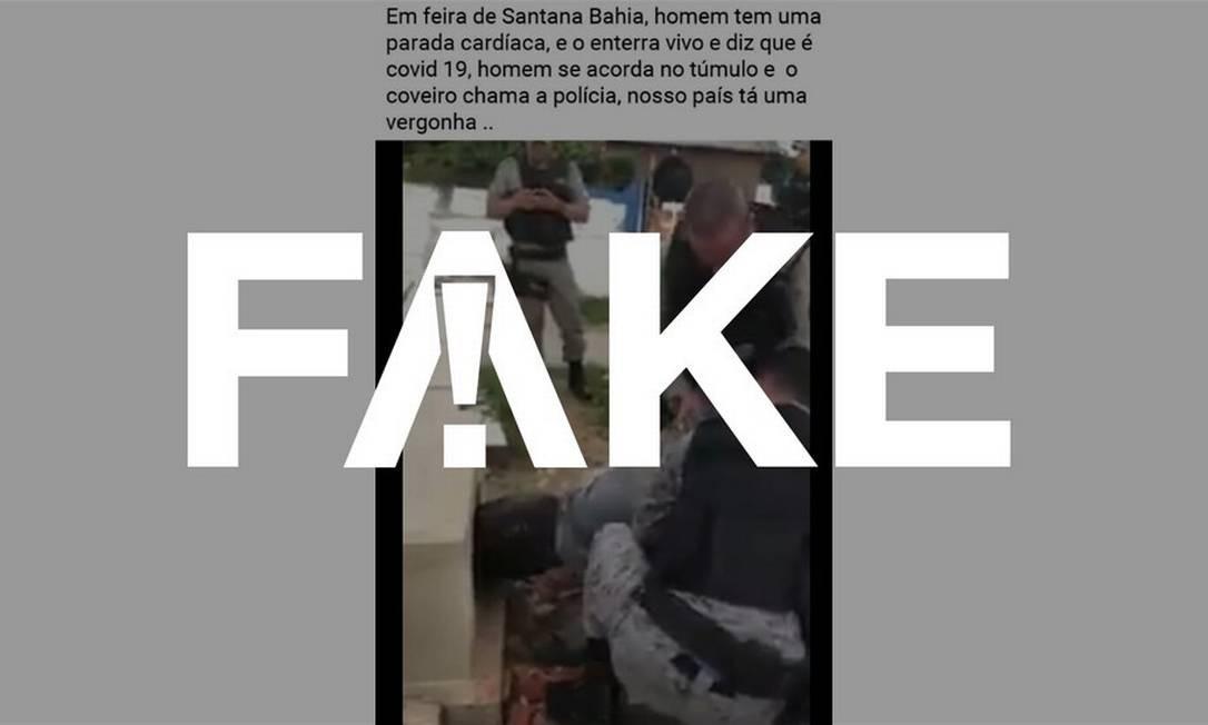 É #FAKE que homem foi enterrado vivo e dado como morto pela Covid-19 na Bahia Foto: Divulgação