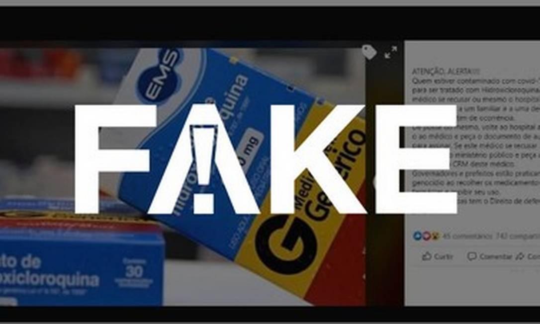 É #FAKE que pode ter o CRM cassado o médico que não prescrever hidroxicloroquina a pedido do paciente em casos de Covid Foto: Reprodução