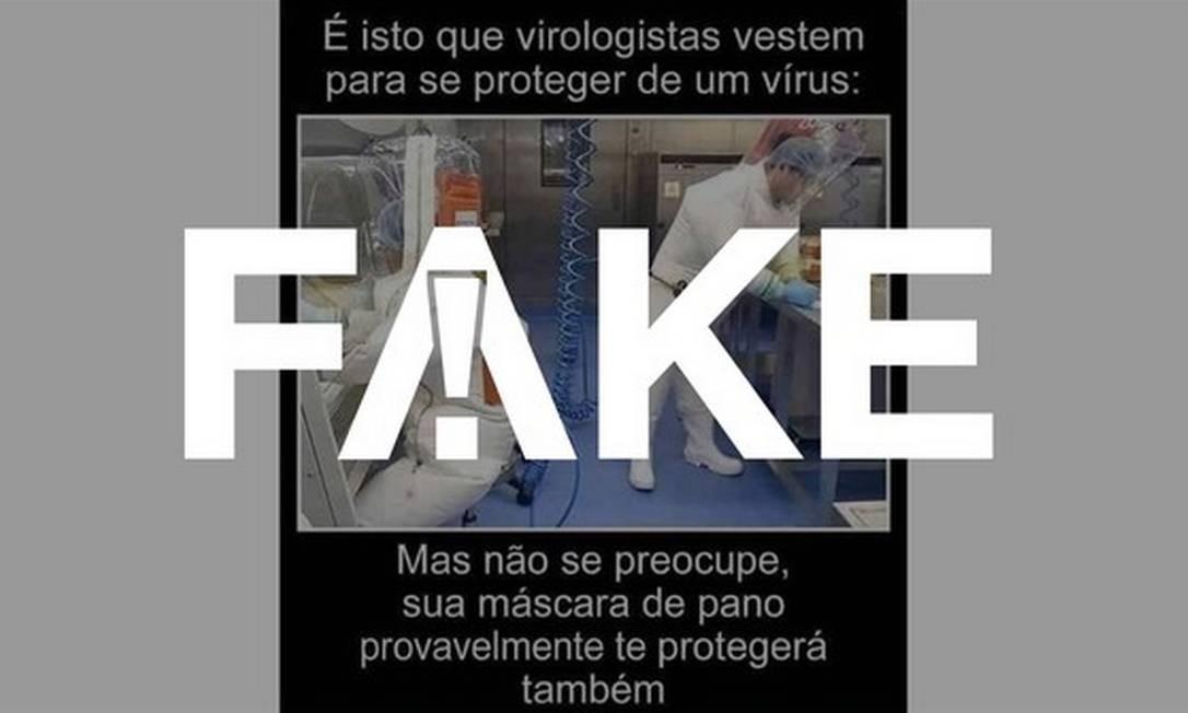 É #FAKE que máscaras de tecido sejam ineficazes contra o coronavírus e que apenas trajes cobrindo o corpo todo protejam da Covid-19 Foto: Reprodução