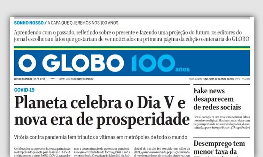 A capa dos 100 anos Foto: Arte O Globo