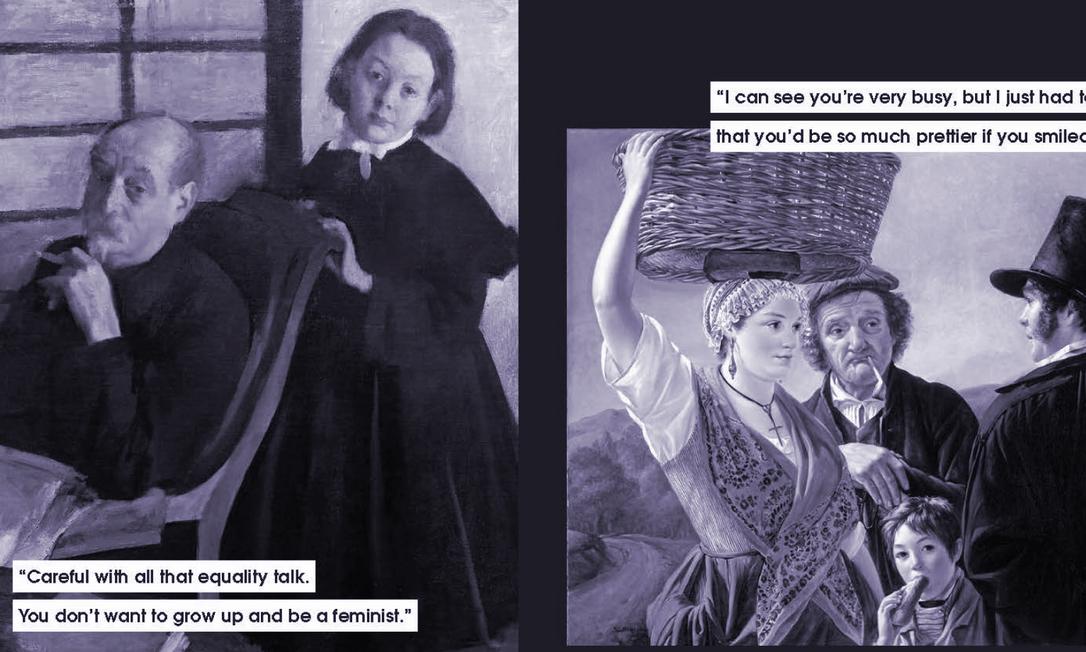 """Duas das imagens de obras de arte com legendas feitas por Nicole Tersigni para explicar o mansplaining. Na primeira: """"Tenha cuidado com toda essa conversa sobre equidade. Você não quer crescer e ser uma feminista""""; Na segunda: """"Posso ver que está muito ocupada, mas eu só preciso lhe dizer que você seria muito mais bonita se sorrisse"""" Foto: Chronicle Books / NYT"""