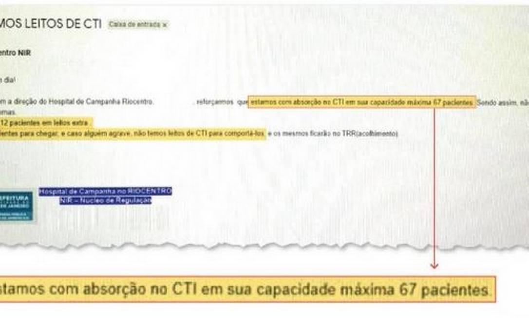 Em e-mails internos, Hospital de Campanha do Rio Centro avisa que está lotado Foto: Reprodução