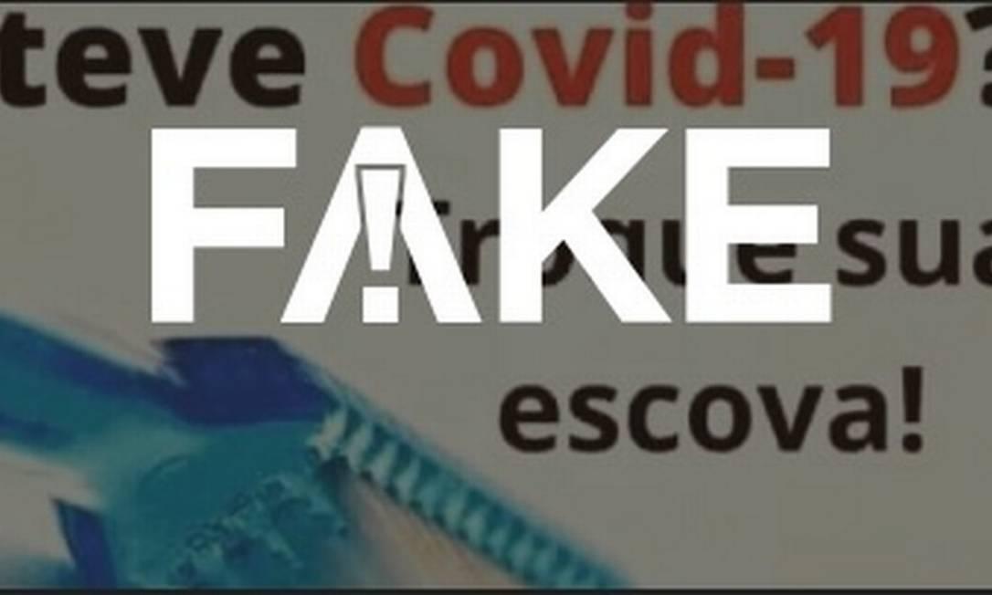 É #FAKE que escovas de dentes de pacientes com a Covid-19 podem reter o coronavírus ativo e reinfectá-los Foto: Reprodução
