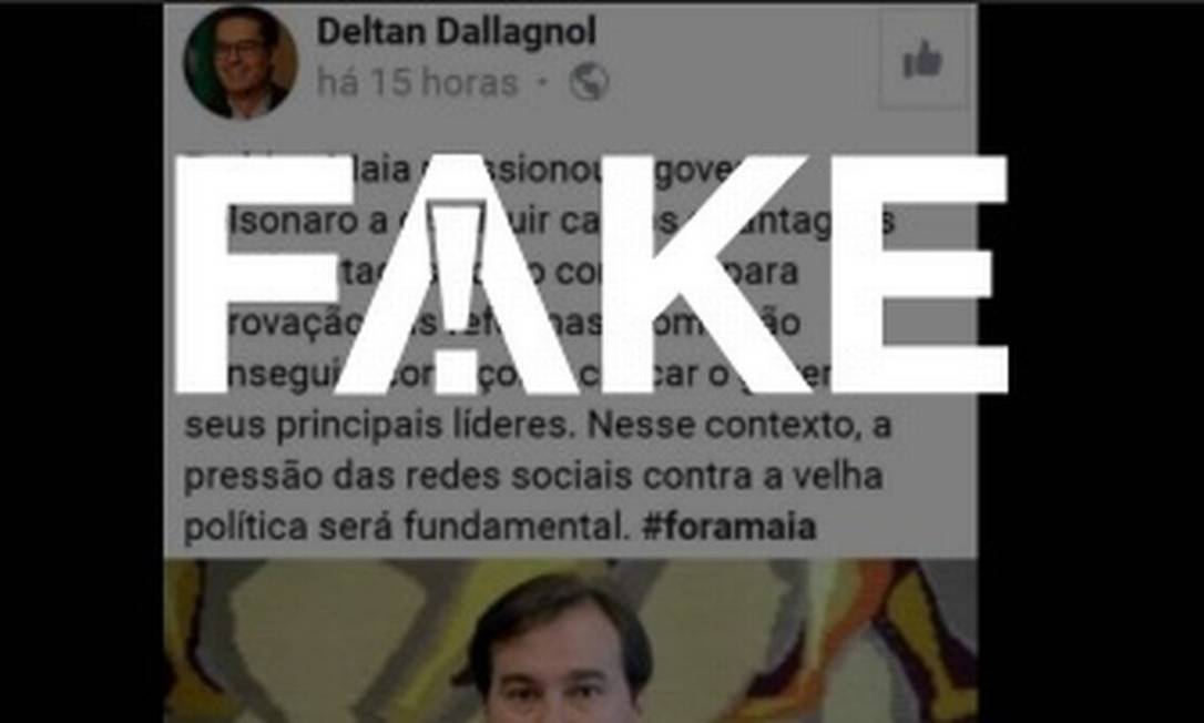 É #FAKE post atribuído a Deltan Dallagnol com críticas a Maia Foto: Reprodução