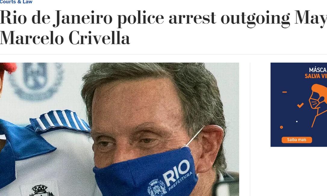 Washington Post destacou prisão de Crivella a dias de deixar o cargo Foto: Reprodução