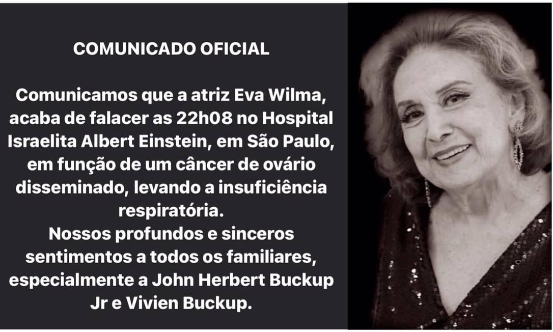Comunicado sobre a morte da atriz Eva Wilma Foto: Divulgação