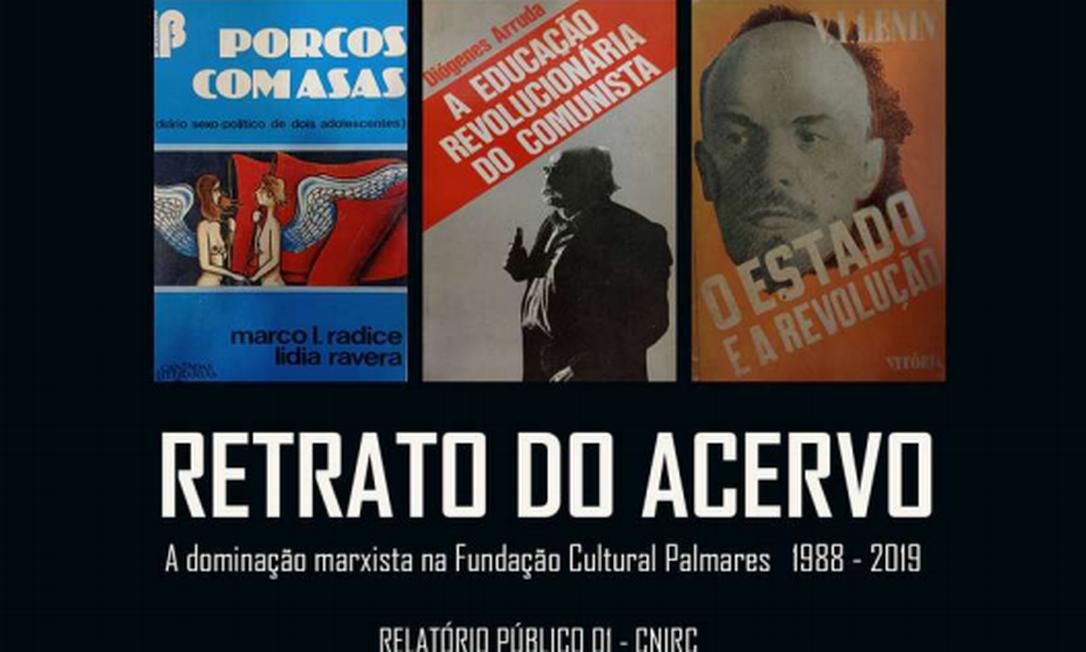 Capa do relatório que aponta 'doutrinação marxista'na Fundação Palmares Foto: Reprodução