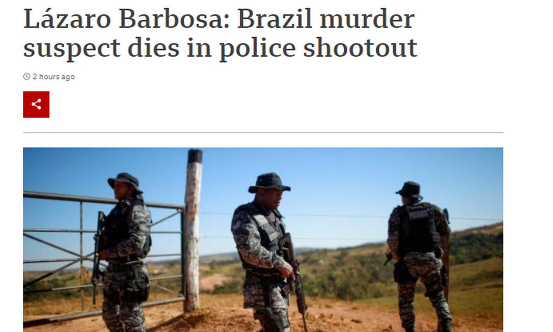 Caso Lázaro repercute na imprensa internacional Foto: Reprodução