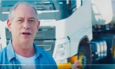 Ciro Gomes em vídeo dirigido a caminhoneiros Foto: Reprodução