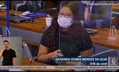 Giovanna Gomes Mendes da Silva, de 19 anos, fala na CPI da Covid Foto: Reprodução