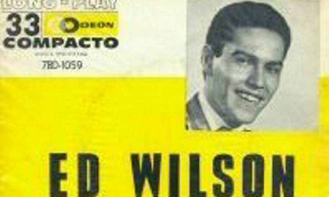 Compacto que Ed Wilson lançou em 1963 Reprodução