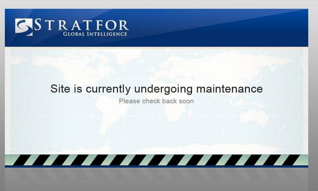 Site da Stratfor permanece em manutenção após ataque Foto: Reprodução