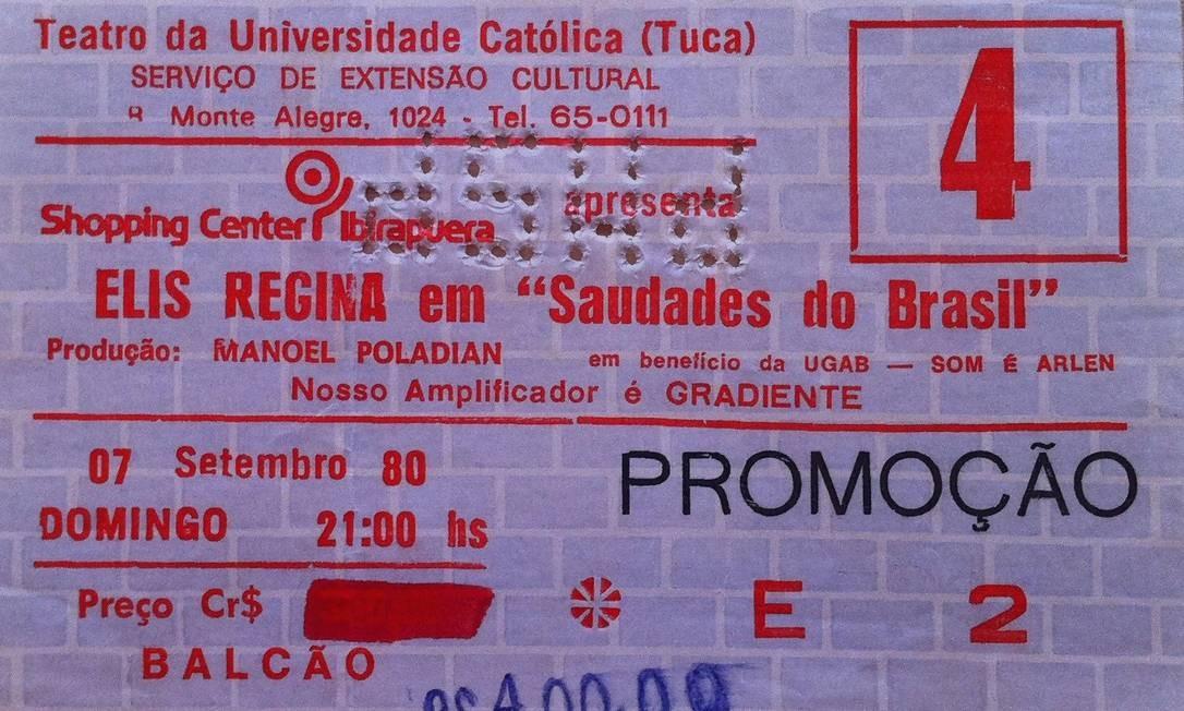 Ingresso do show 'Saudade do Brasil', de 1980, parte da exposição 'Viva Elis' Foto: Divulgação