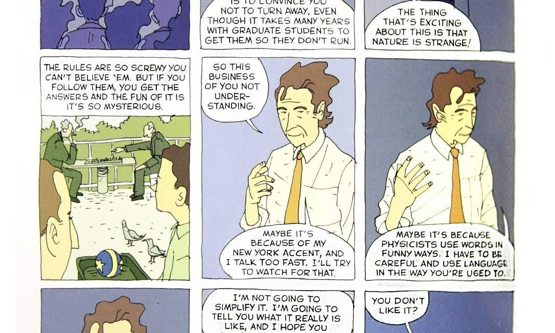 """O bom humor de Feynman em uma de suas famosas palestras: """"A Natureza é absurda. Não gostou? Então vai catar outro Universo!"""" Foto: Reprodução/First Second Books"""