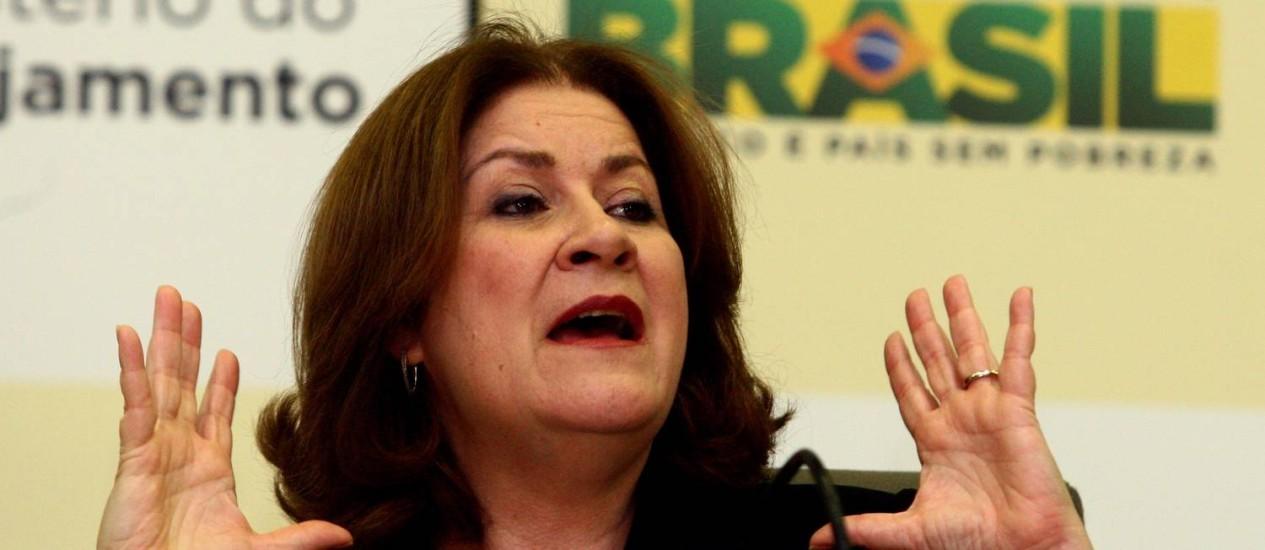 A ministra do Planejamento Miriam Belchior Foto: O Globo / Givaldo Barbosa