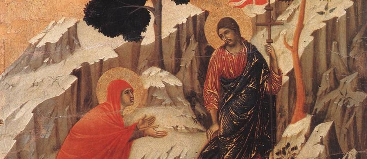 A aparição de Jesus ressuscitado a Maria Madalena, como retratada por Duccio di Buoninsegna Foto: Reprodução