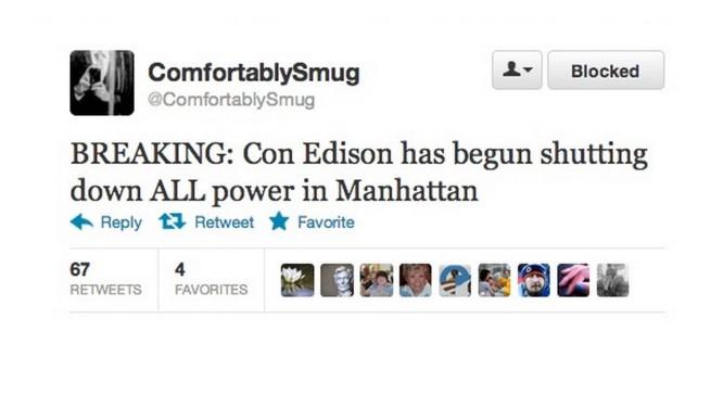 Perfil @ComfortablySmug disse que a distribuidora de energia iria desligar NY, o que foi negado por autoridades Foto: Twitter