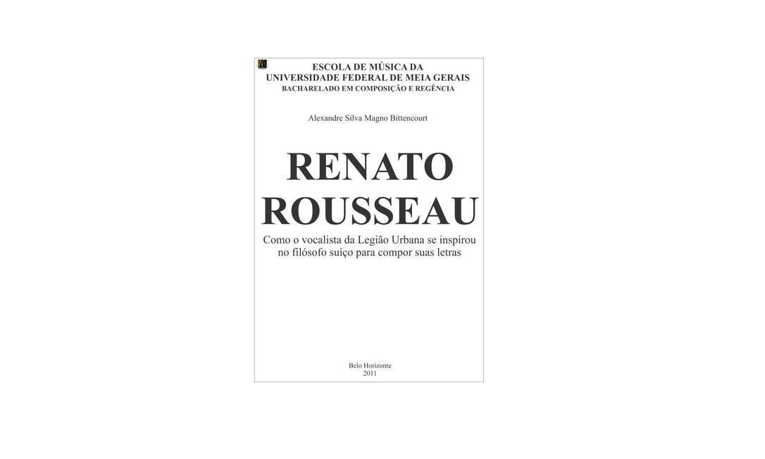"""A página do Facebook """"Capas de monografia"""", aberta desde fevereiro de 2013, já tem mais de 20 mil curtidas. O nonsense e os trocadilhos imperam nas capas de monografia que são fictícias. Desta vez, a monografia homenageia o música Renato Russo e o filósofo suíço Jean-Jacques Rousseau Capas de monografia / Reprodução de internet"""