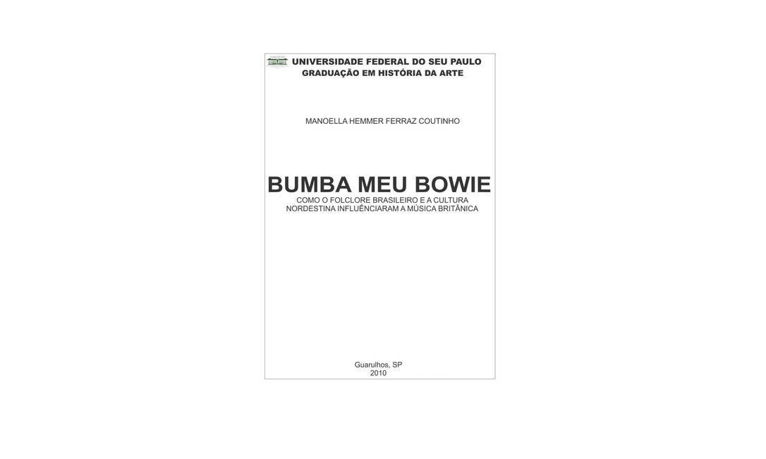A cultura nordestina se mistura com um ícone da cena musical britânica, David Bowie, em mais uma capa Foto: Capas de monografia / Reprodução de internet