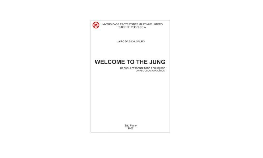 """""""Welcome to the Jung"""" - mistura entre o sucesso do Guns n' Roses e o fundador da psicologia analítica, Carl Gustav Jung - foi o título que deu origem a brincadeira Foto: Capas de monografia / Reprodução de internet"""